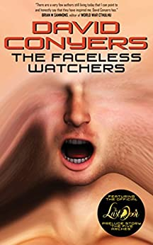 The Faceless Watchers: A collection of early Cthulhu Mythos tales by [Conyers, David]