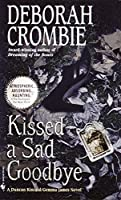 Kissed a Sad Goodbye (Duncan Kincaid and Gemma James)