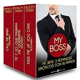 Mi jefe, 3 romances eróticos con su patron (Spanish Edition) by [Stuart, Felicity, Green, Emma]