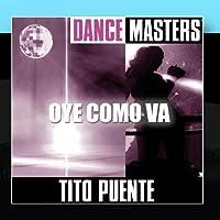 Dance Masters: Oye Como Va【CD】 [並行輸入品]
