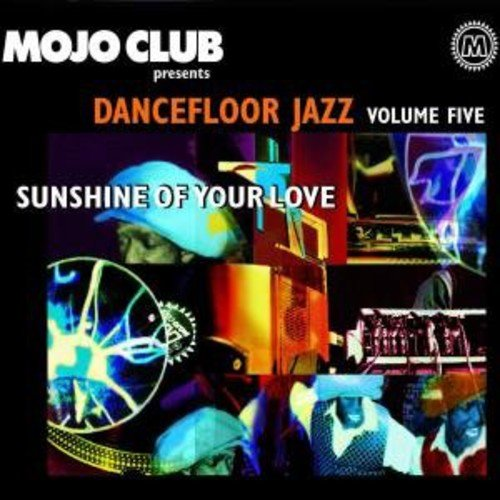 Mojo Club 5-Sunshine O