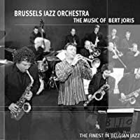 MUSIC OF BERT JORIS-BRUSSELS JAZZ ORCHESTRA
