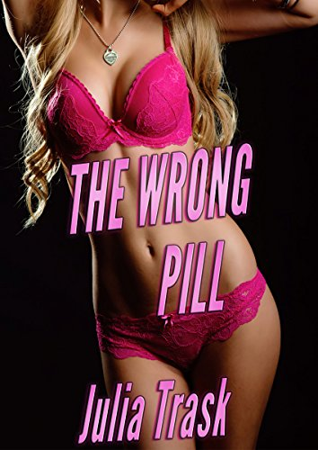 The Wrong Pill (Gender Swap Erotica) (English Edition)
