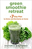 Green Smoothie Retreat: A 7-Day Plan to Detox and Revitalize at Home 画像