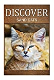 Sand Cats - Discover: Early reader's wildlife photography book (English Edition)