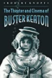 The Theatre and Cinema of Buster Keaton