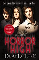Deadly Love (Horror High)