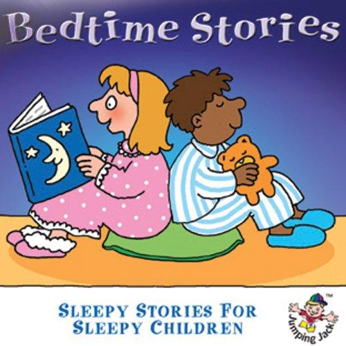 Bedtime Stories-Sleepy Stories for Sleepy Children