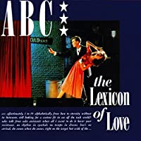 Lexicon of Love by ABC (1982-07-28)