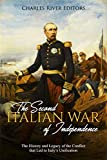 The Second Italian War of Independence: The History and Legacy of the Conflict that Led to Italy's Unification (English Edition)