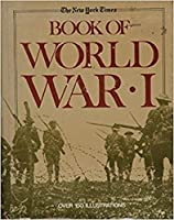 New York Times Book of World War I