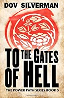 To the Gates of Hell (Power Path)