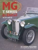 MG T Series In Detail: TA-TF 1935-54