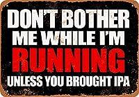 なまけ者雑貨屋 アメリカン 雑貨 ナンバープレート Don't Bother My Running Unless You Have IPA ヴィンテージ風 ライセンスプレート メタルプレート ブリキ 看板 アンティーク レトロ