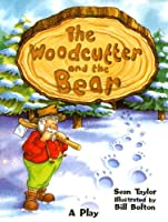 Woodcutter and the Bear: Student Reader Grade 3, Level 19 (Rigby Literacy)