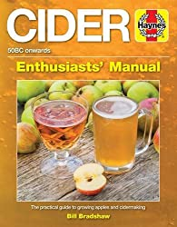 Cider Manual: The Practical Guide to Growing Apples and Cider Making