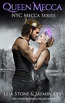 Queen Mecca (NYC Mecca Series Book 4) by [Stone, Leia, Eve, Jaymin]