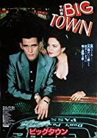 ビッグタウン ダイアン・レイン マッド・デイロン 映画ポスターです!*'88年封切り 昭和ヴィンテージ初版ポスター! hi-11