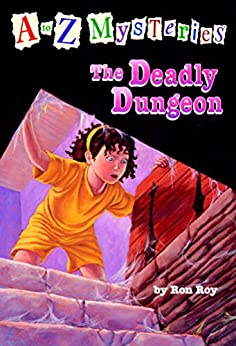 [Roy, Ron]のA to Z Mysteries: The Deadly Dungeon