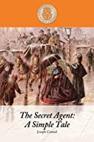 The Secret Agent: A Simple Tale (Perennial Favorites Collection)