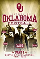 History of Oklahoma Football Part 1: Birth of a [DVD] [Import]
