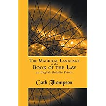The Magickal Language of the Book of the Law: An English Qaballa Primer
