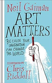 Art Matters by [Gaiman, Neil]