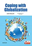 総合英語:グローバル化への対処ーCoping with Globalization