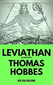LEVIATHAN ( Illustrated ): OR THE MATTER, FORME, & POWER OF A COMMON-WEALTH (English Edition)