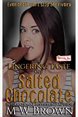 The Lingering Taste of Salted Chocolate: A Candy Shop Series Novella ペーパーバック