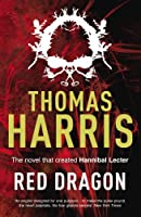 Red Dragon (Hannibal Lecter) by Thomas Harris(2009-04-01)