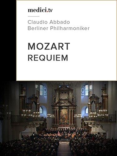 Mozart, Requiem - Claudio Abbado - Berliner Philharmoniker