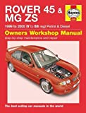 Rover 45 / MG Zs Petrol & Diesel (99 - 05) V To 55 (Haynes Service and Repair Manuals)