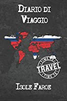 Diario di Viaggio Isole Faroe: 6x9 Diario di viaggio I Taccuino con liste di controllo da compilare I Un regalo perfetto per il tuo viaggio in Isole Faroe e per ogni viaggiatore