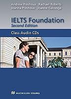 IELTS Foundation. Class Audio-CDs: 2 Class Audio-CDs