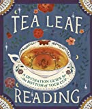 Tea Leaf Reading: A Divination Guide for the Bottom of Your…