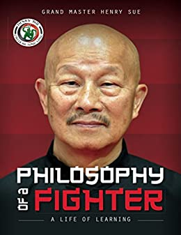 Philosophy of a Fighter by [Sue, Henry, Stinson, Jason]