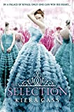 The Selection (The Selection, Book 1) (The Selection Series)