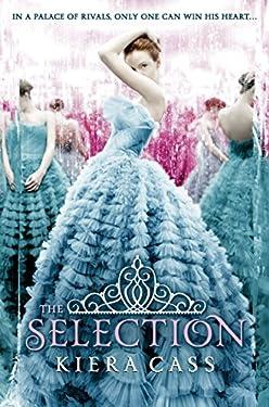The Selection (The Selection, Book 1) (The Selection Series)