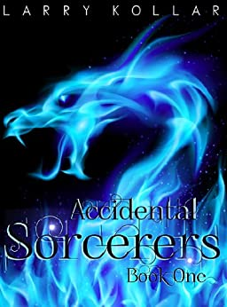 Accidental Sorcerers by [Kollar, Larry]