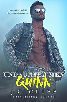 Quinn I: Atrox Security Alpha Men…Undaunted (Military Romantic Suspense Novel Book 1) by [Cliff, J.C.]