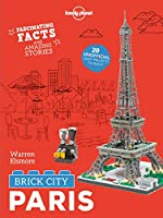 Brick City - Paris (Lonely Planet Kids)