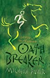Oath Breaker: Book 5 (Chronicles of Ancient Darkness)