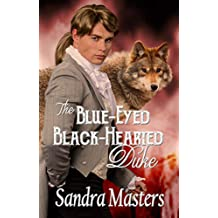 The Blue-Eyed Black-Hearted Duke (THE DUKE SERIES Book 6)