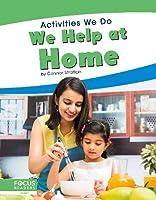 We Help at Home (Activities We Do)