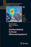 Meshfree Methods for Partial Differential Equations II (Lecture Notes in Computational Science and Engineering)