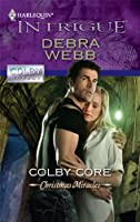 Colby Core (Harlequin Intrigue: Colby Agency)