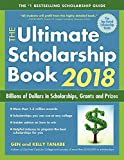 The Ultimate Scholarship Book 2018: Billions of Dollars in Scholarships, Grants and Prizes (English Edition)