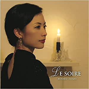 LE SOIRE ル・ソワール