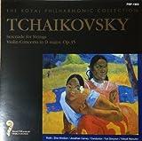 チャイコフスキー 弦楽のためのセレナーデ/ヴァイオリン協奏曲